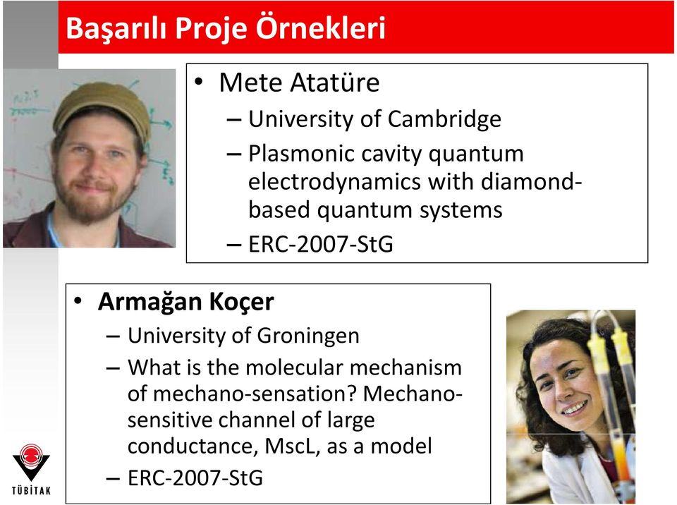 Koçer University of Groningen What is the molecular mechanism of