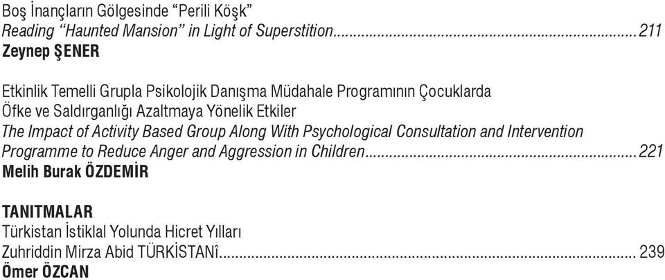 Azaltmaya Yönelik Etkiler The Impact of Activity Based Group Along With Psychological Consultation and Intervention Programme