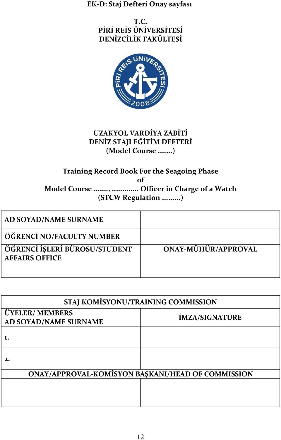 ..) Training Record Book For the Seagoing Phase of Model Course...,... Officer in Charge of a Watch (STCW Regulation.