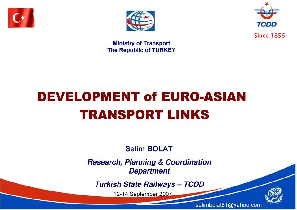 Coordination Department Turkish State Railways
