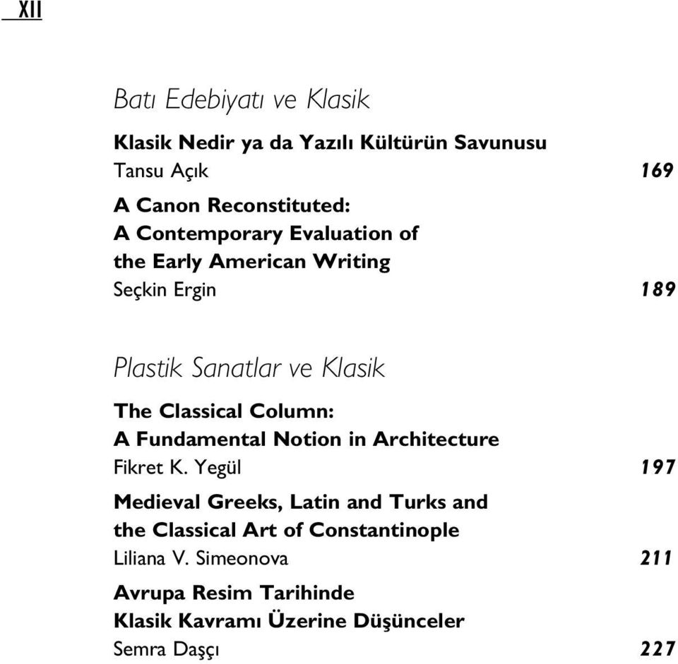 Classical Column: A Fundamental Notion in Architecture Fikret K.