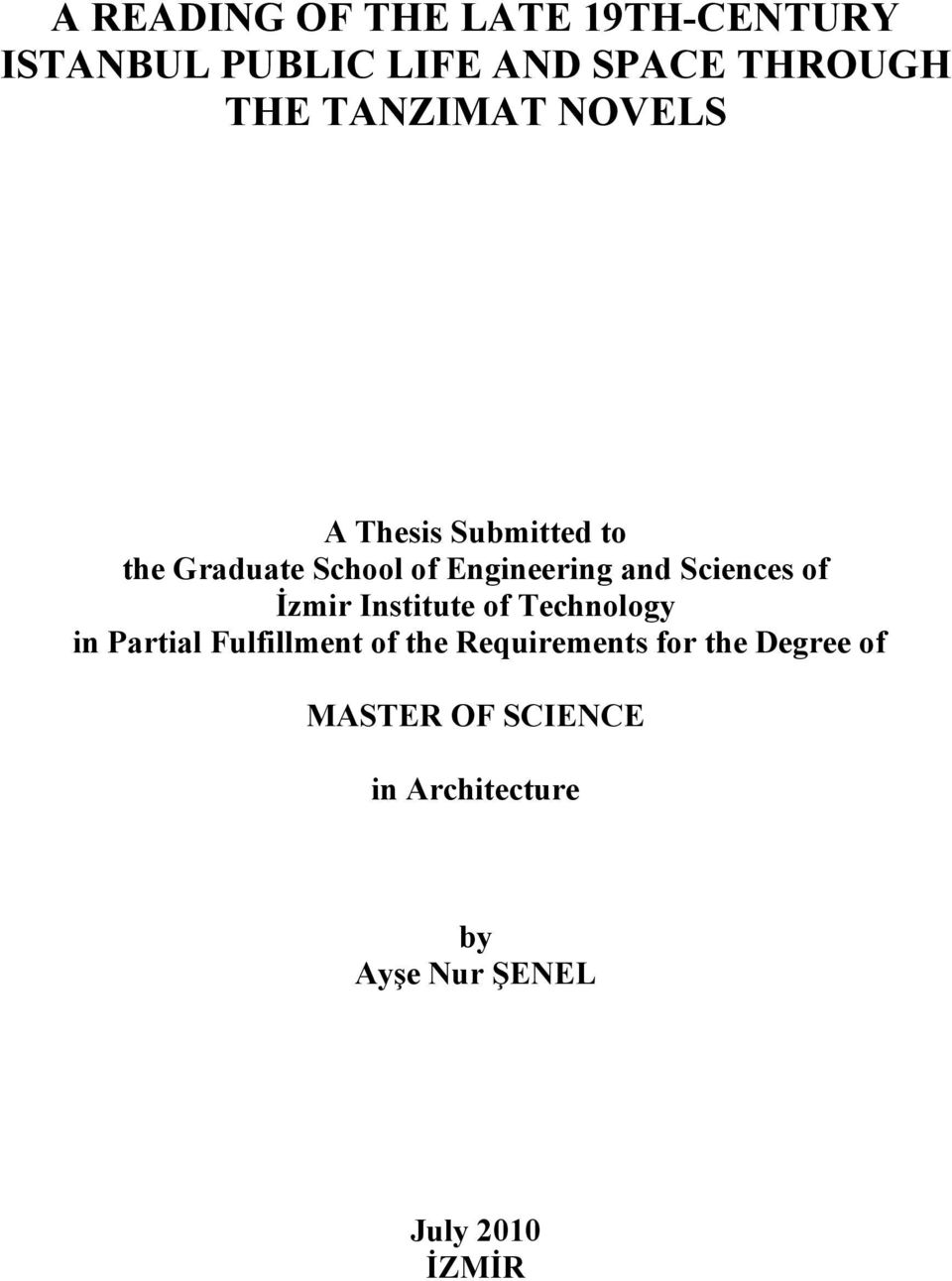 Sciences of İzmir Institute of Technology in Partial Fulfillment of the