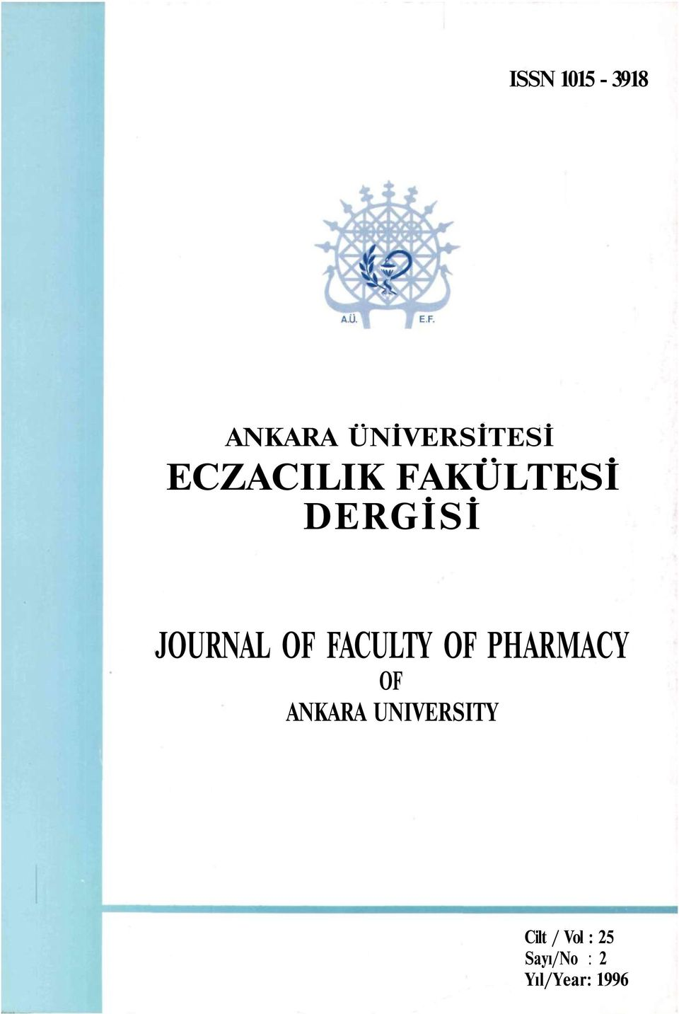 FACULTY OF PHARMACY OF ANKARA