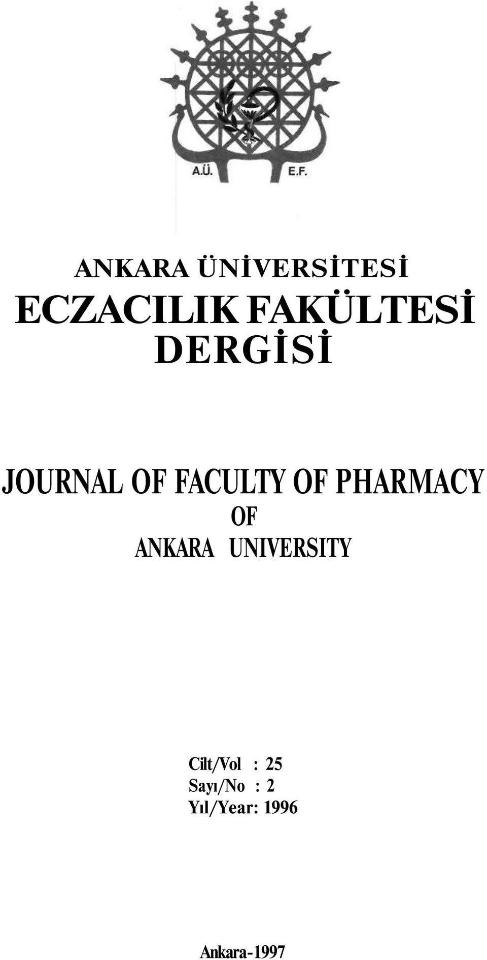 OF PHARMACY OF ANKARA UNIVERSITY
