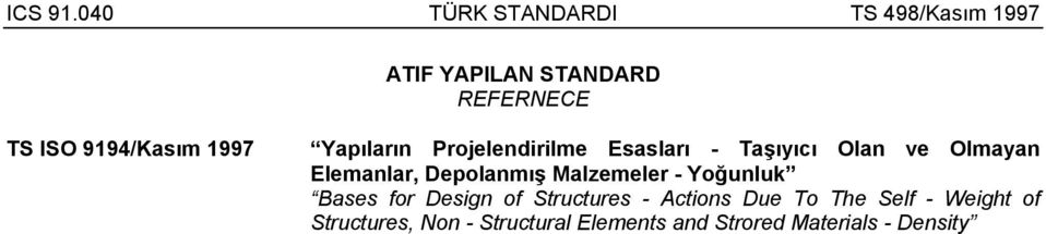Malzemeler - Yoğunluk Bases for Design of Structures - Actions Due To The