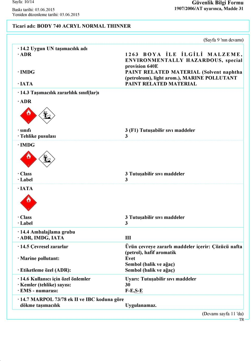 ), MARINE POLLUTANT IATA PAINT RELATED MATERIAL 14.