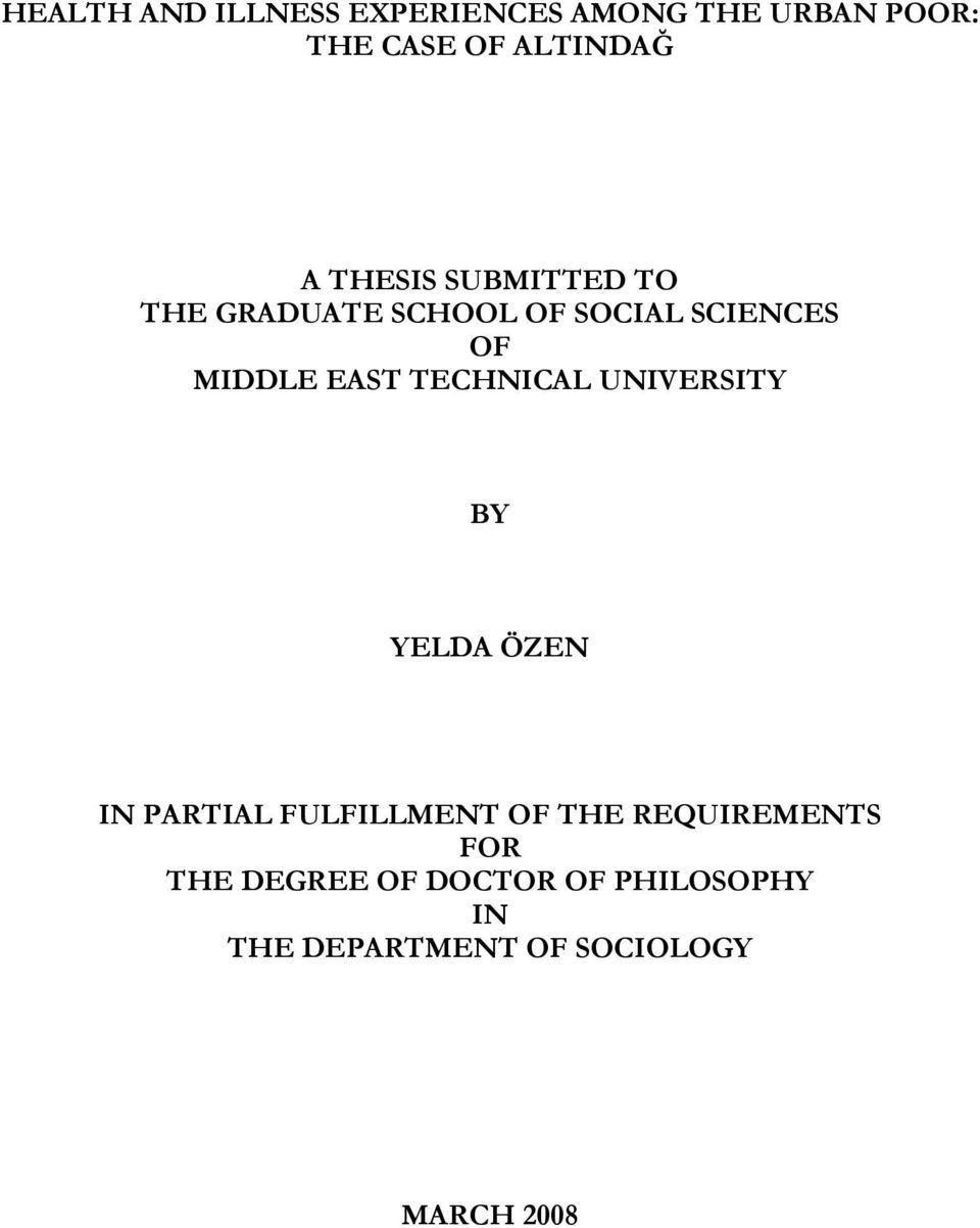 TECHNICAL UNIVERSITY BY YELDA ÖZEN IN PARTIAL FULFILLMENT OF THE