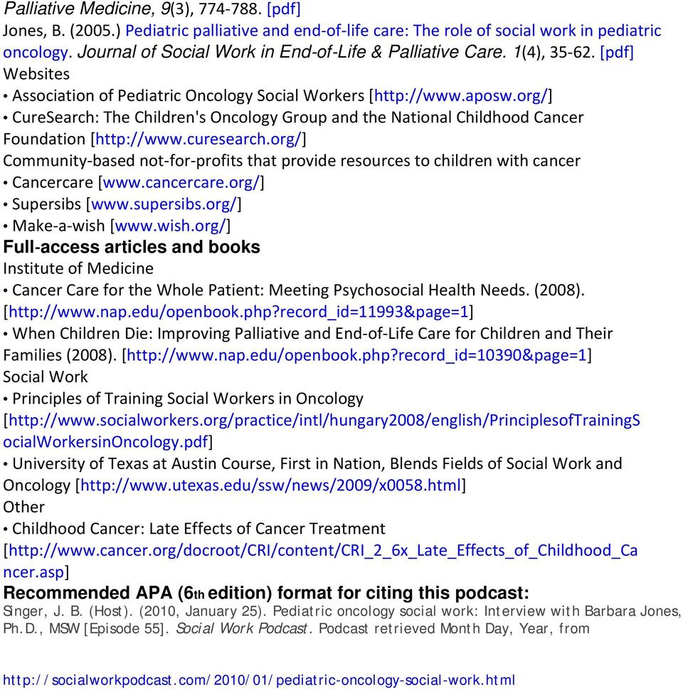 org/] CureSearch: The Children's Oncology Group and the National Childhood Cancer Foundation [http://www.curesearch.