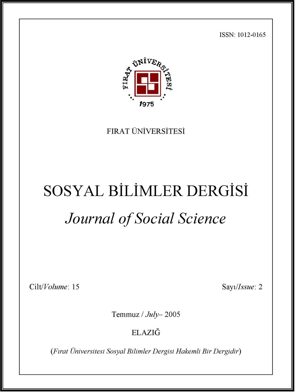 of Social Science Cilt/Volume: 15 Sayı/Issue: 2