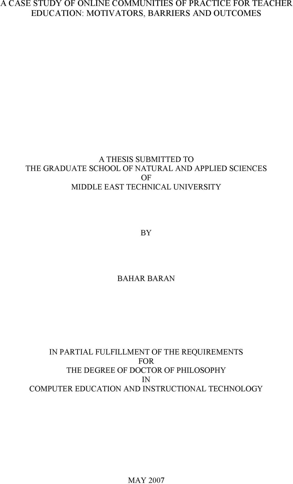 MIDDLE EAST TECHNICAL UNIVERSITY BY BAHAR BARAN IN PARTIAL FULFILLMENT OF THE REQUIREMENTS
