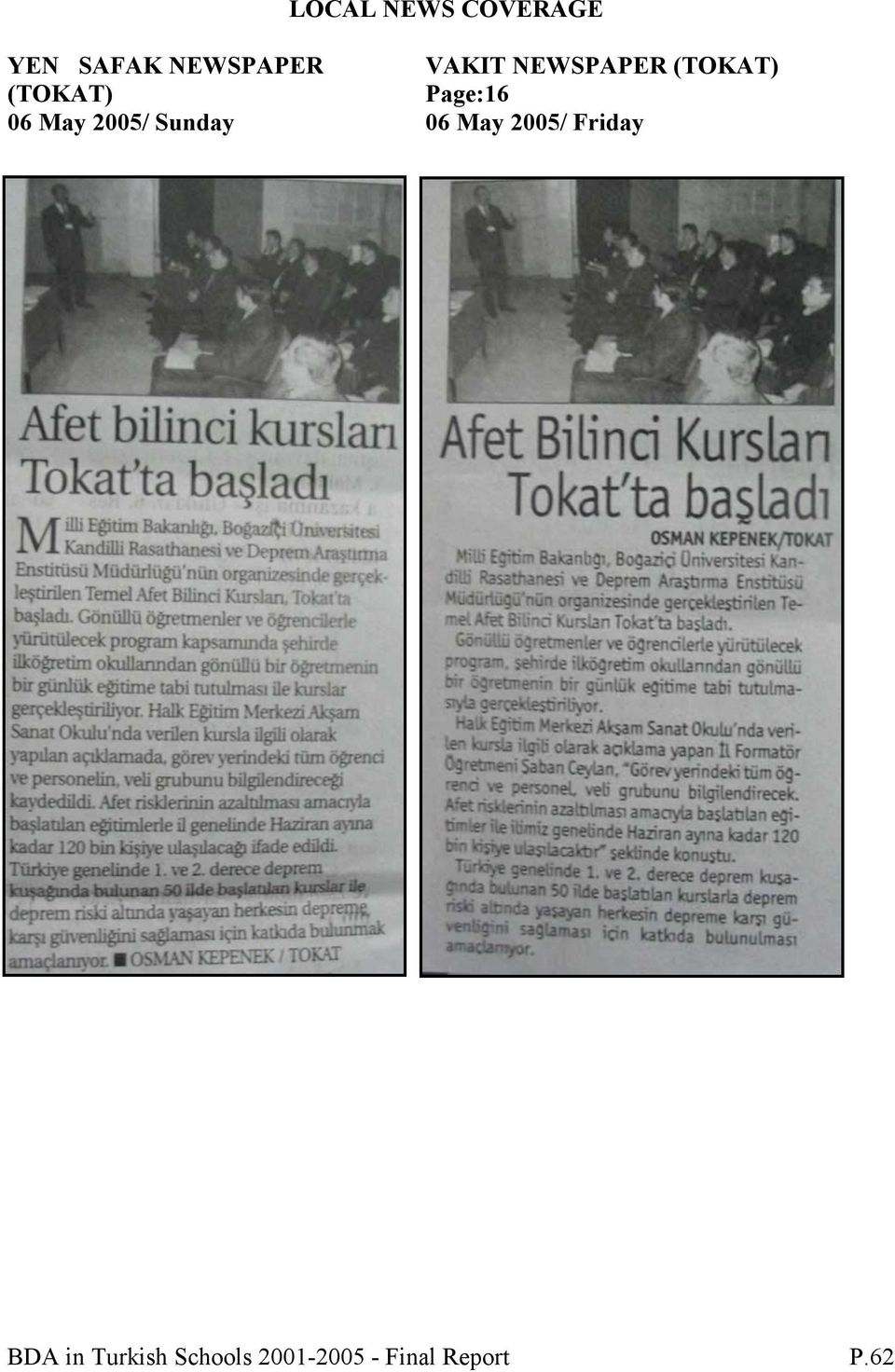 NEWSPAPER (TOKAT) Page:16 06 May 2005/