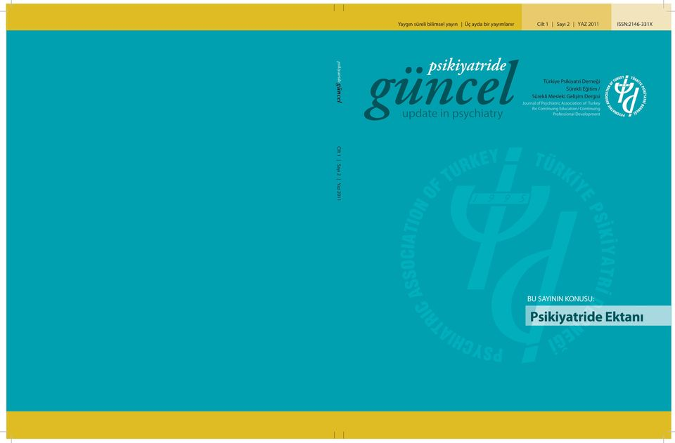 Mesleki Gelişim Dergisi Journal of Psychiatric Association of Turkey for Continuing