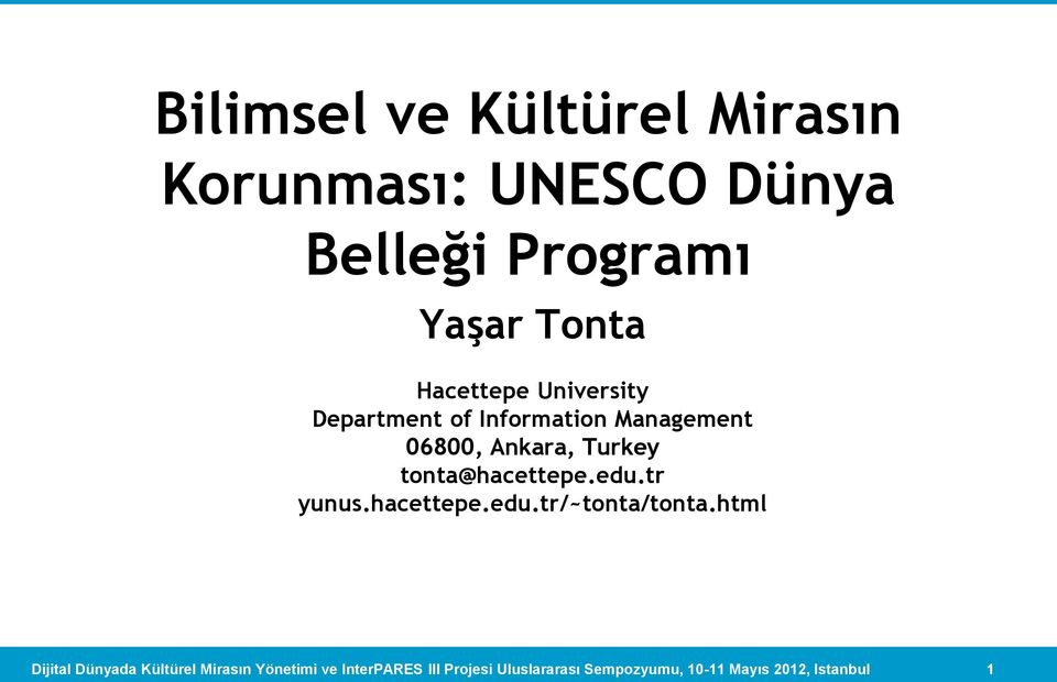 Department of Information Management 06800, Ankara,