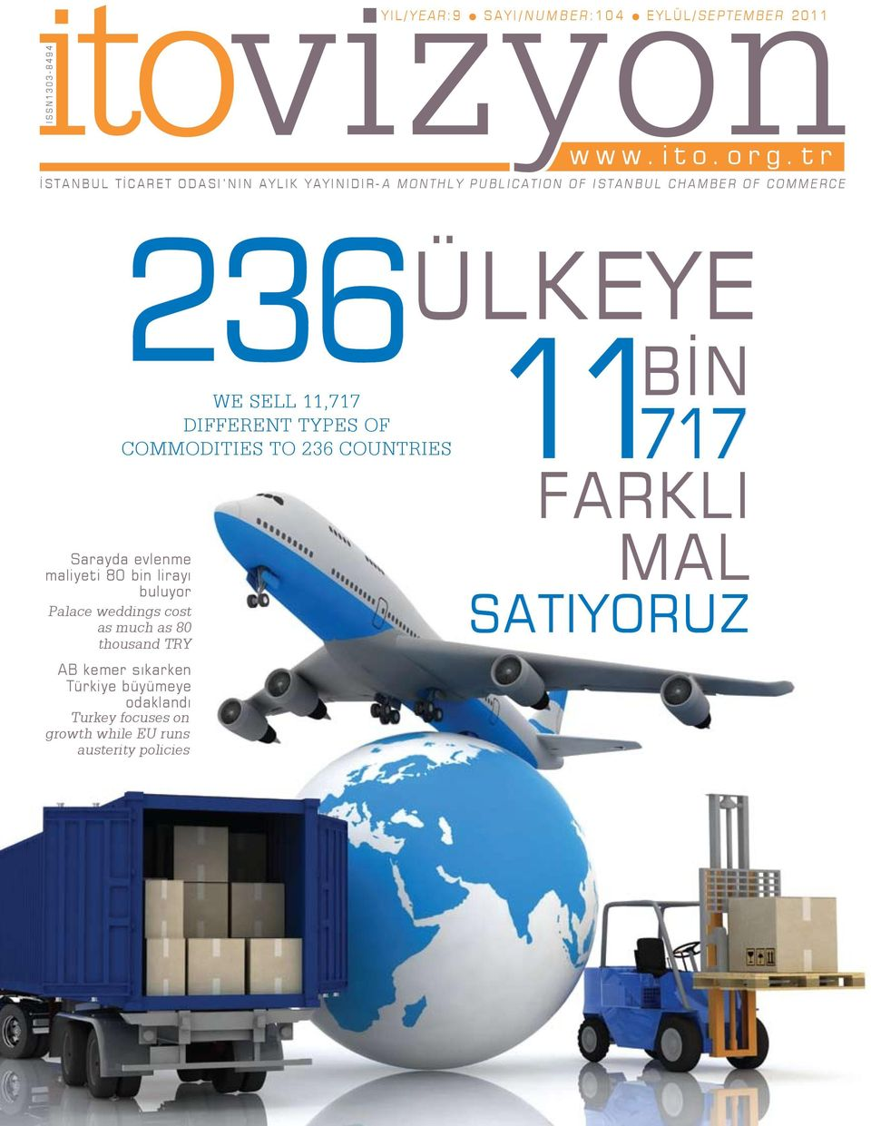 sell 11,717 different types of commodities to 236 countries 11 717 FARKLI Sarayda evlenme maliyeti 80 bin lirayı