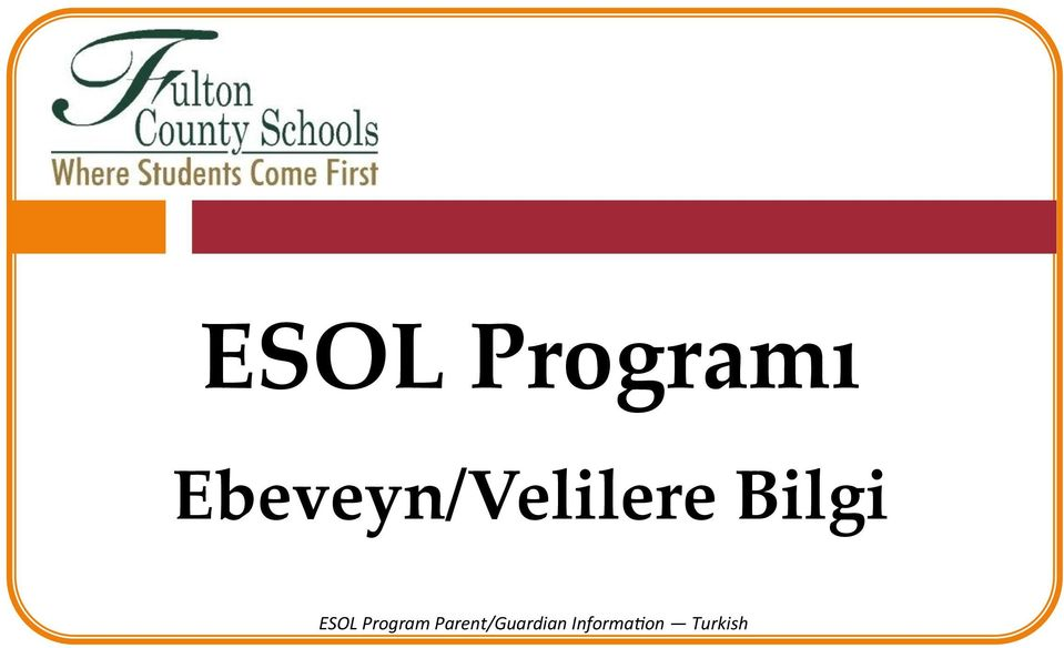 Bilgi ESOL Program
