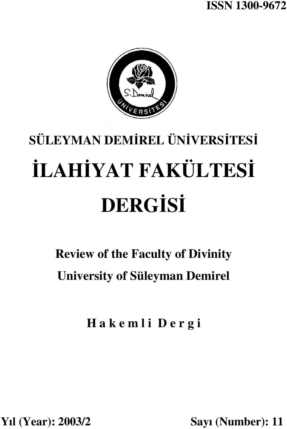 of Divinity University of Süleyman Demirel H a k