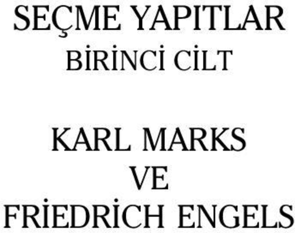 KARL MARKS VE