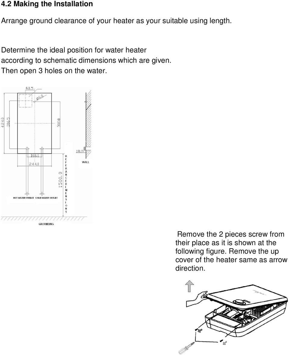 Determine the ideal position for water heater according to schematic dimensions which are