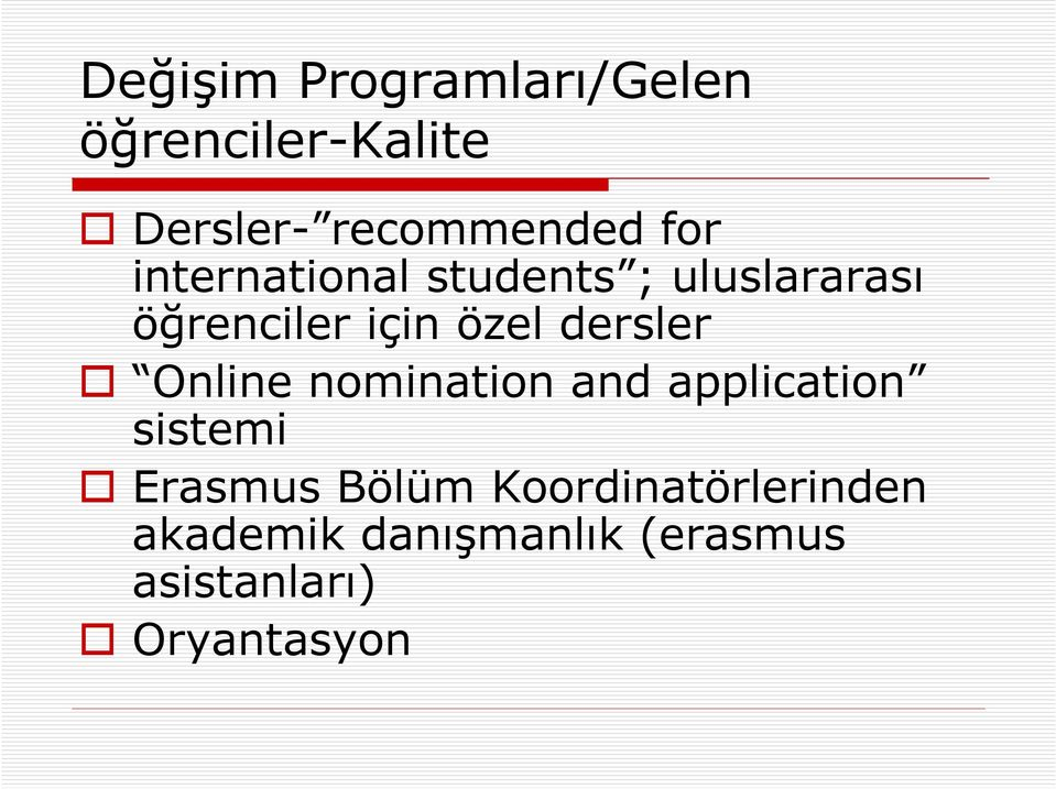 dersler Online nomination and application sistemi Erasmus Bölüm