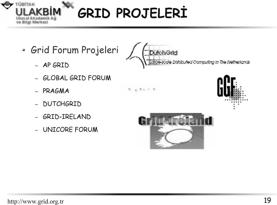 GRID FORUM PRAGMA