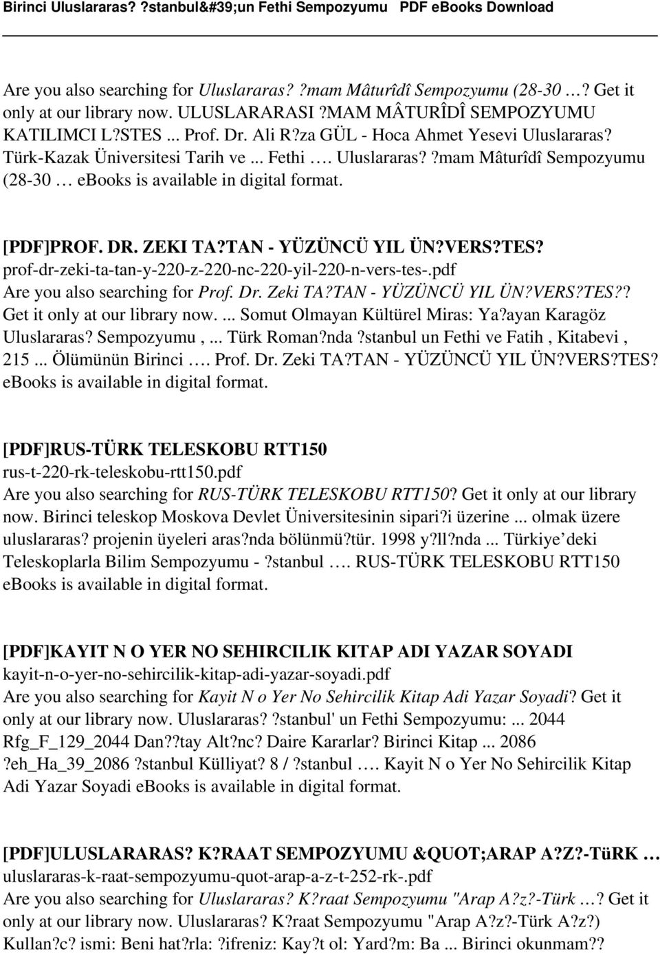 prof-dr-zeki-ta-tan-y-220-z-220-nc-220-yil-220-n-vers-tes-.pdf Are you also searching for Prof. Dr. Zeki TA?TAN - YÜZÜNCÜ YIL ÜN?VERS?TES?? Get it only at our library now.