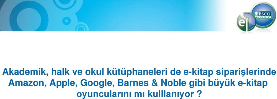 Apple, Google, Barnes & Noble gibi