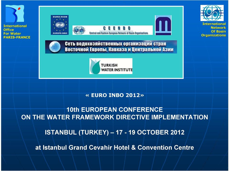 ISTANBUL (TURKEY) 17-19 OCTOBER 2012 at