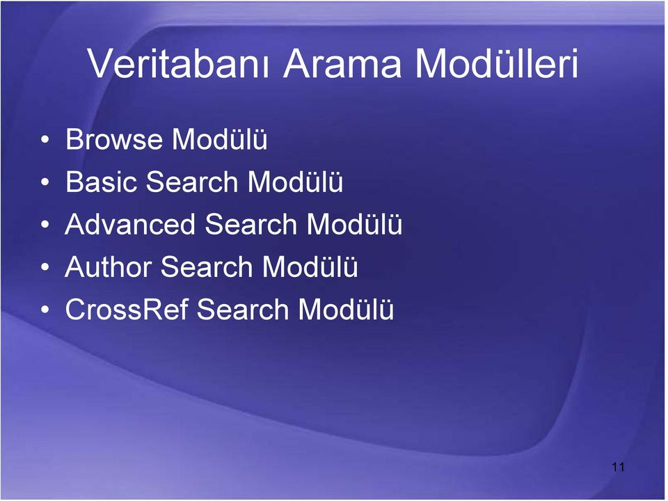 Modülü Advanced Search Modülü