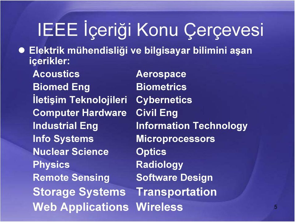 Civil Eng Industrial Eng Information Technology Info Systems Microprocessors Nuclear Science