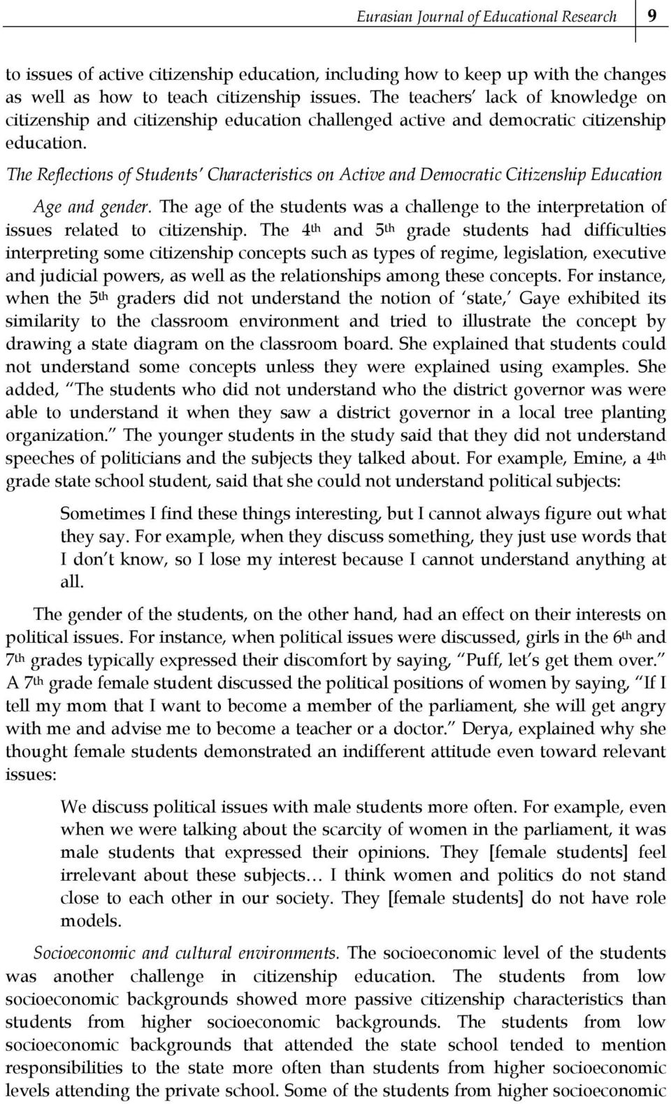 The Reflections of Students Characteristics on Active and Democratic Citizenship Education Age and gender.
