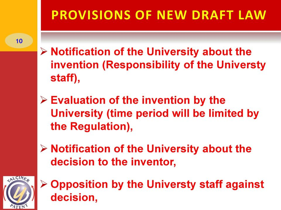University (time period will be limited by the Regulation), Notification of the