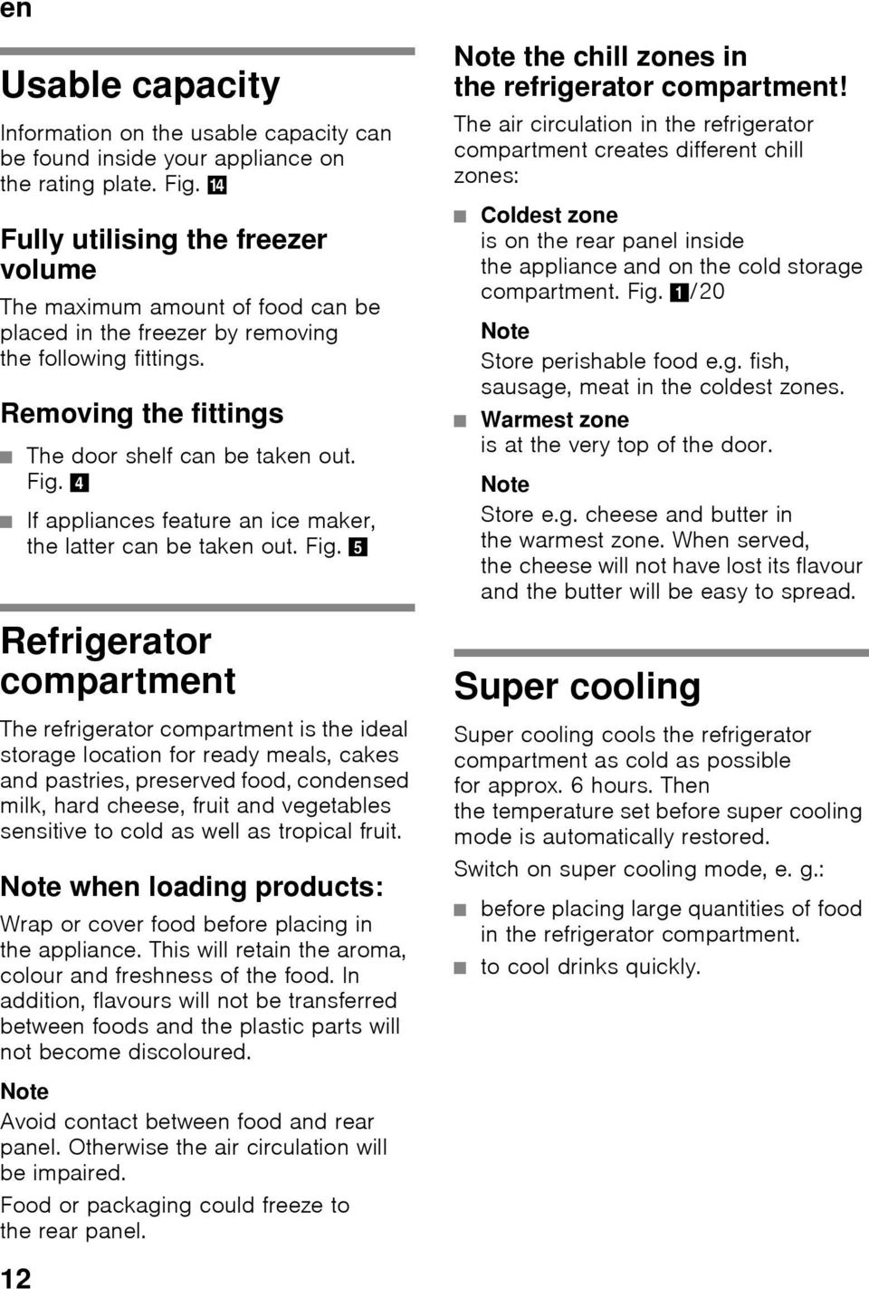 4 If appliances feature an ice maker, the latter can be taken out. Fig.
