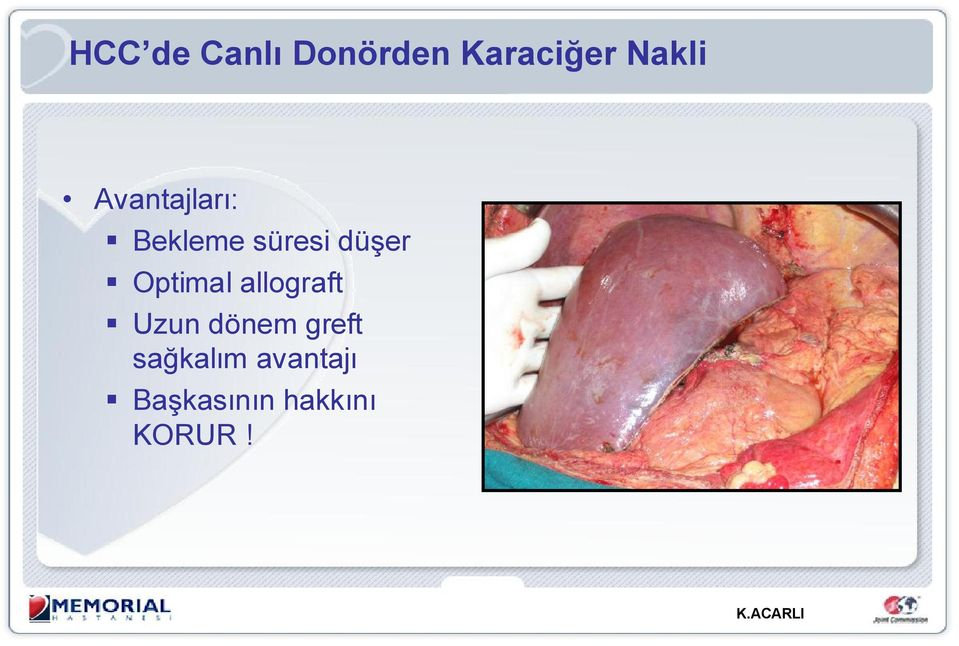 Optimal allograft Uzun dönem greft