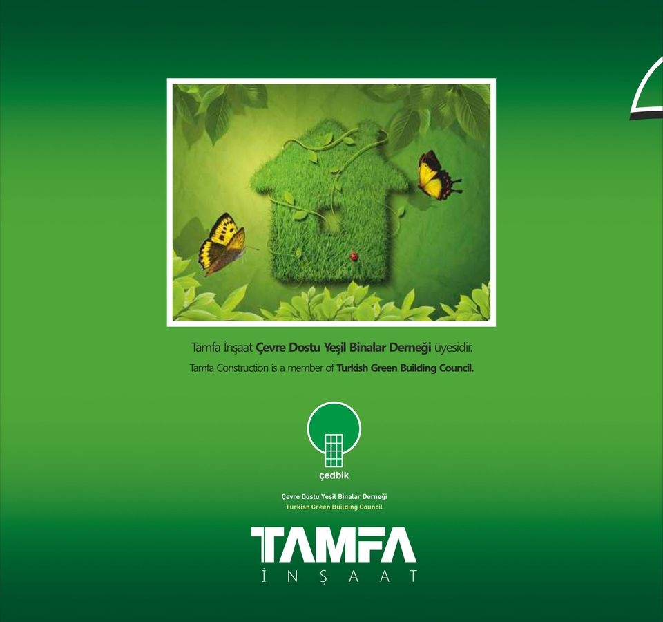 Tamfa Construction is a member of Turkish Green