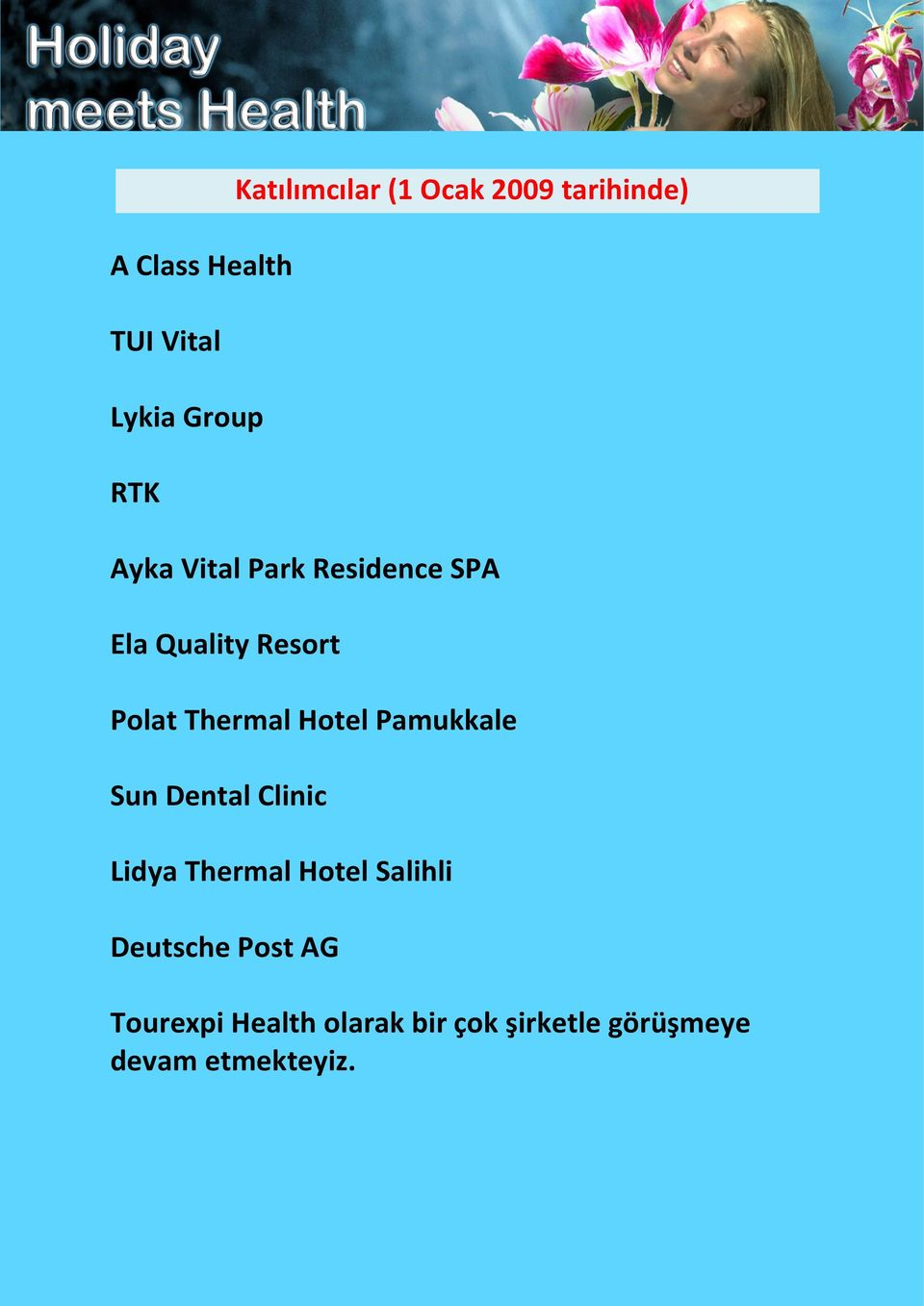 Thermal Hotel Pamukkale Sun Dental Clinic Lidya Thermal Hotel Salihli