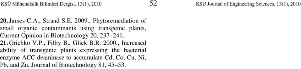 , Phytoremediation of small organic contaminants using transgenic plants, Current Opinion in Biotechnology 20, 237