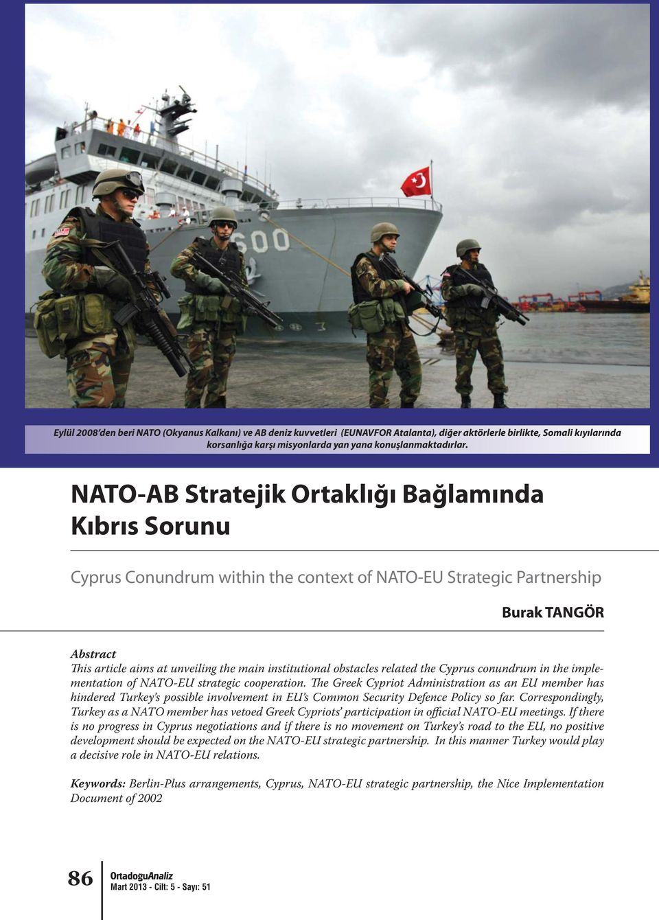 obstacles related the Cyprus conundrum in the implementation of NATO-EU strategic cooperation.