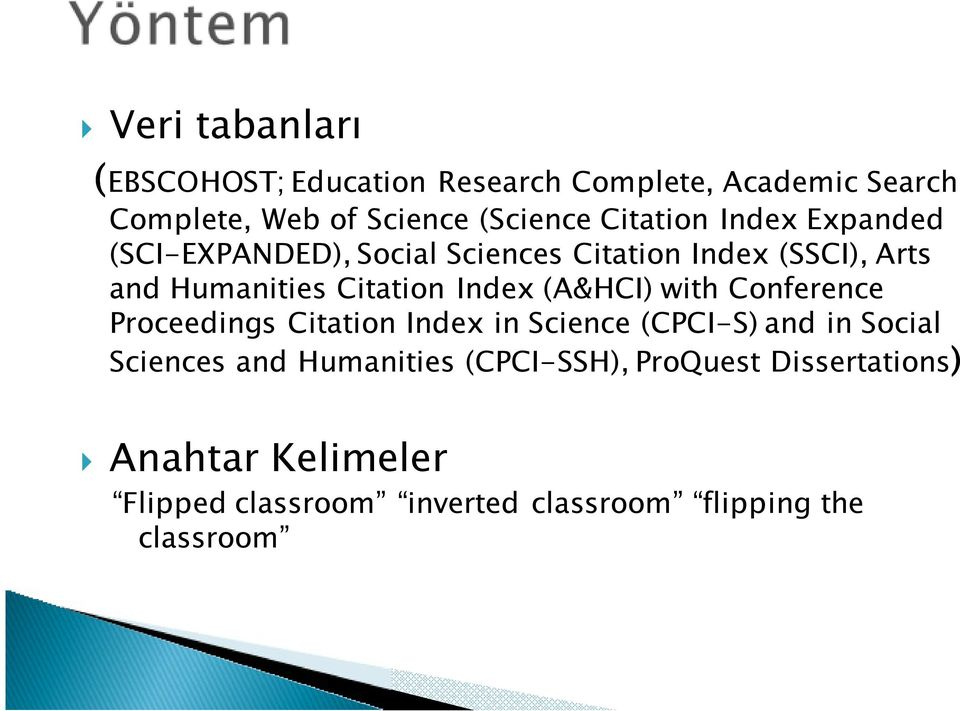 Index (A&HCI) with Conference Proceedings Citation Index in Science (CPCI-S) and in Social Sciences and