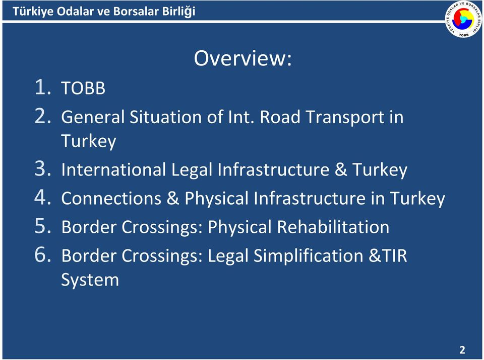 International Legal Infrastructure & Turkey 4.