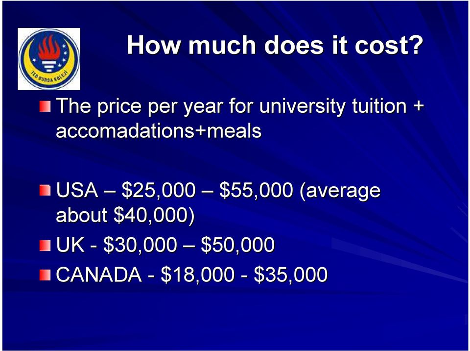 accomadations+meals meals USA $25,000 $55,000