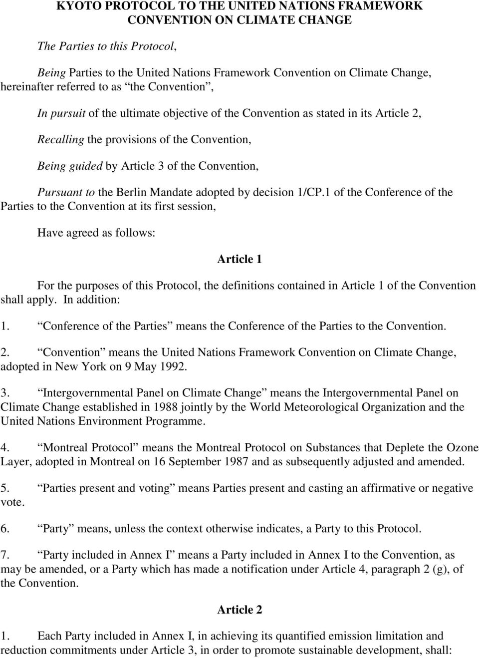 Convention, Pursuant to the Berlin Mandate adopted by decision 1/CP.