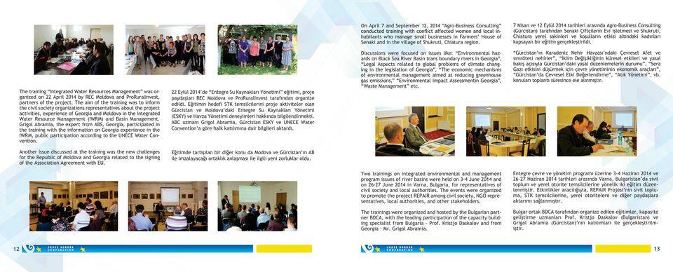 The aim of the training was to inform the civil society organizations representatives about the project activities, experience of Georgia and Moldova in the Integrated Water Resource Management