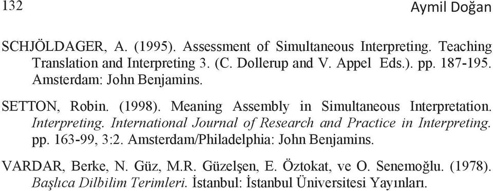Meaning Assembly in Simultaneous Interpretation. Interpreting. International Journal of Research and Practice in Interpreting. pp.
