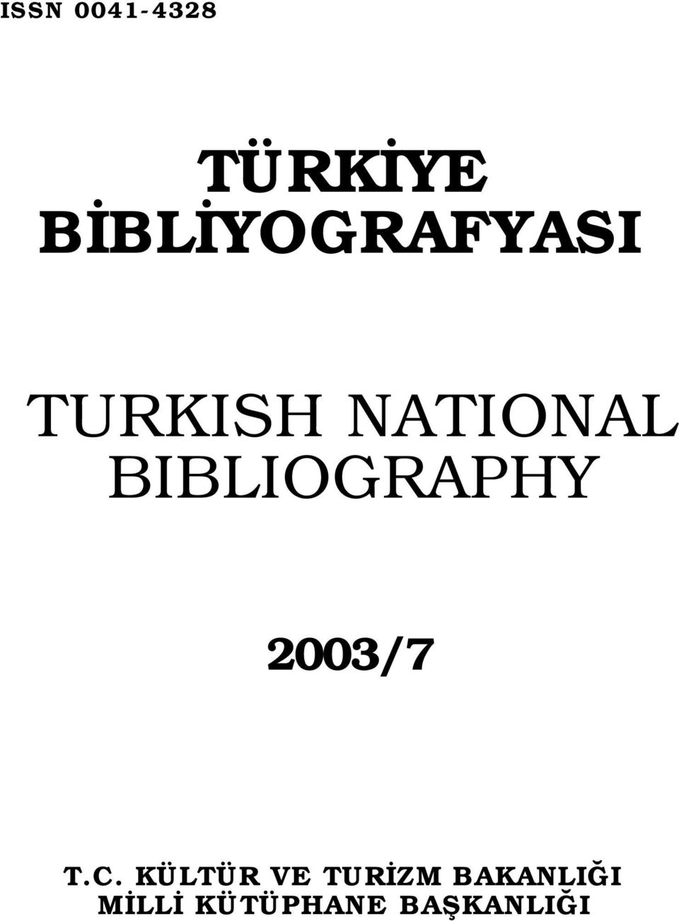 BIBLIOGRAPHY 2003/7 T.C.