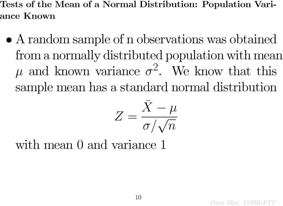 population with mean and known variance 2.