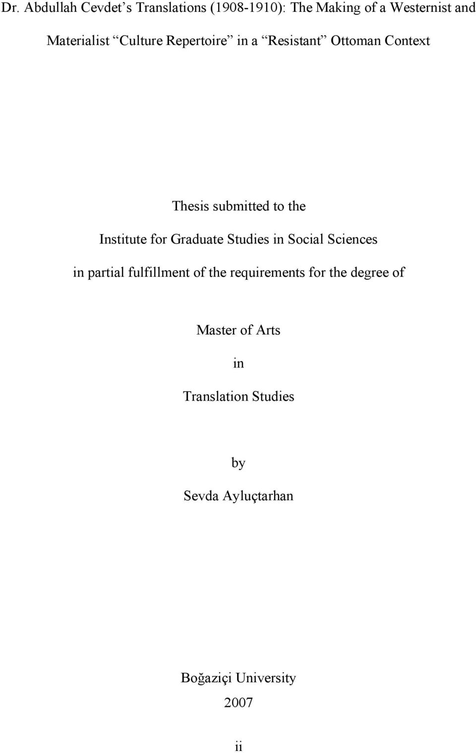 Graduate Studies in Social Sciences in partial fulfillment of the requirements for the