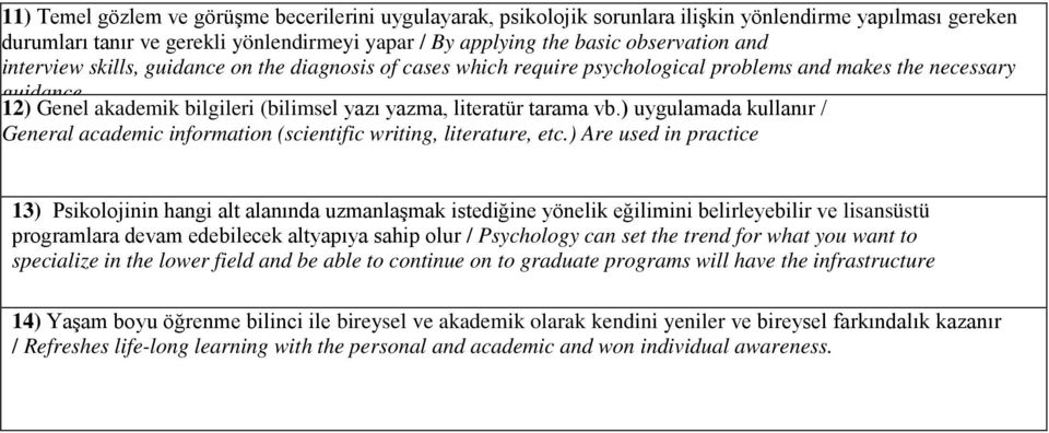 ) uygulamada kullanır / General academic information (scientific writing, literature, etc.