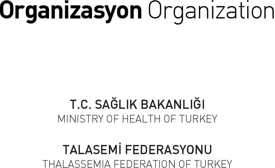 HEALTH OF TURKEY TALASEM