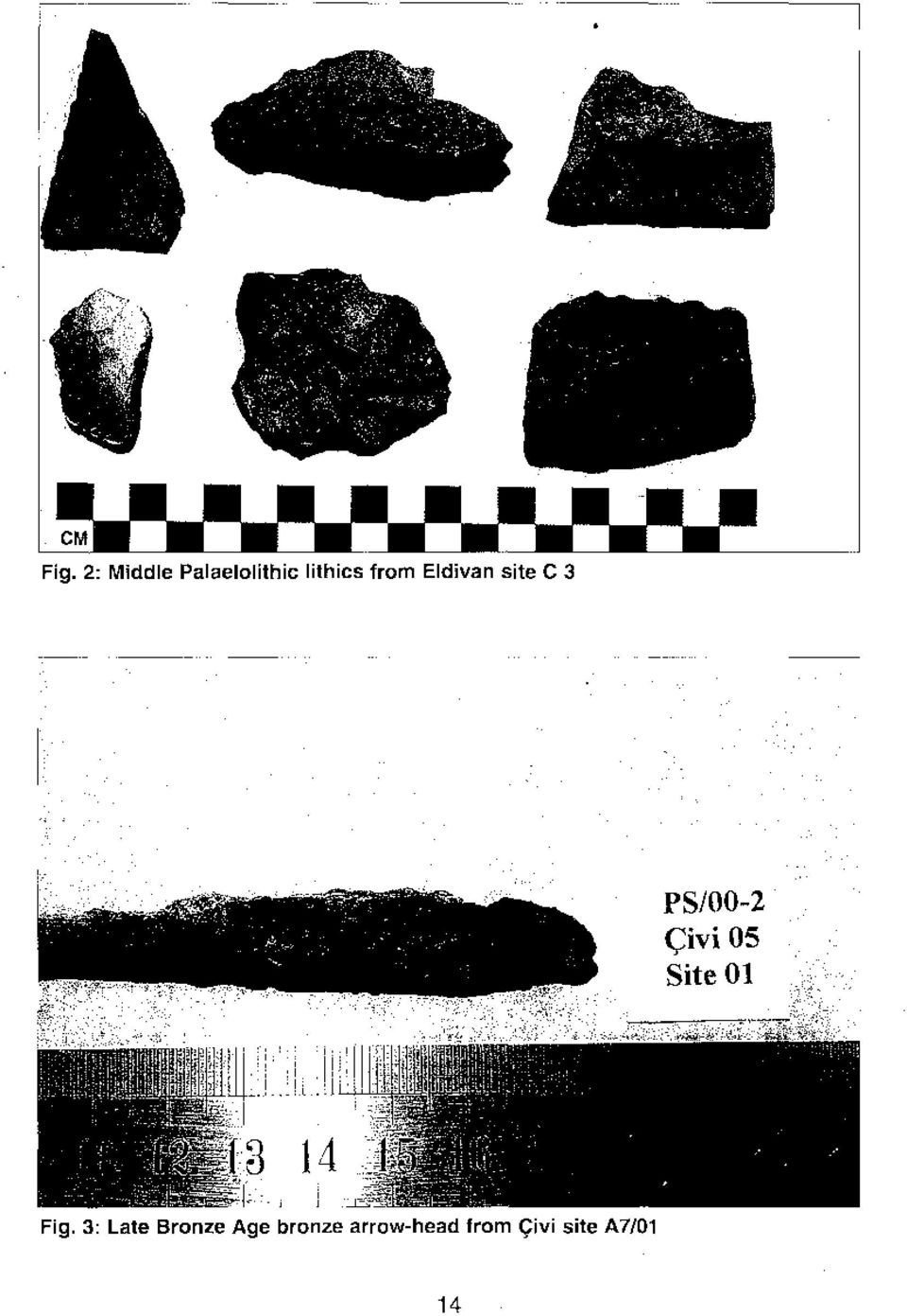 Fig. 3: Late Bronze Age bronze