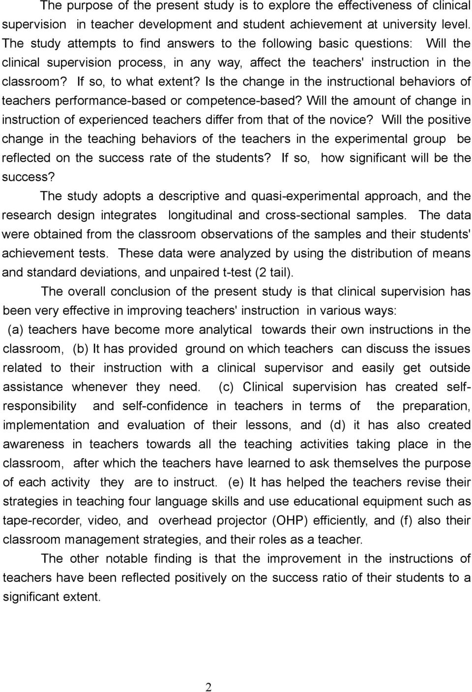 Is the change in the instructional behaviors of teachers performance-based or competence-based? Will the amount of change in instruction of experienced teachers differ from that of the novice?